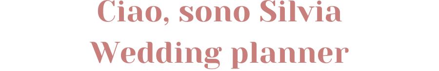 Ciao, sono Silvia Wedding planner 900px
